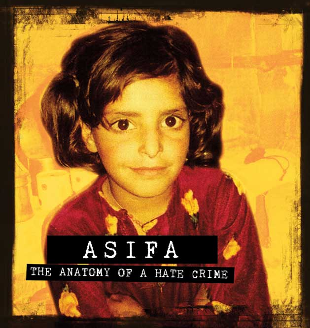Asifa: The Anatomy of a Hate Crime - Open The Magazine