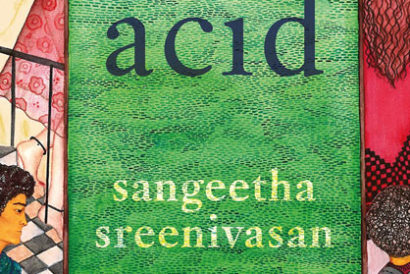 Acid | Sangeetha Sreenivasan | Hamish Hamilton | Pages 400 | Rs 499