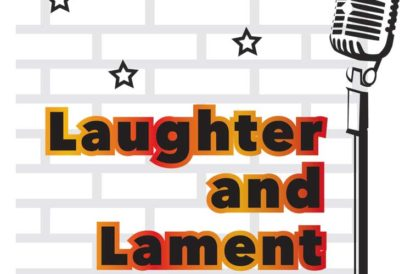 Laughter and Lament