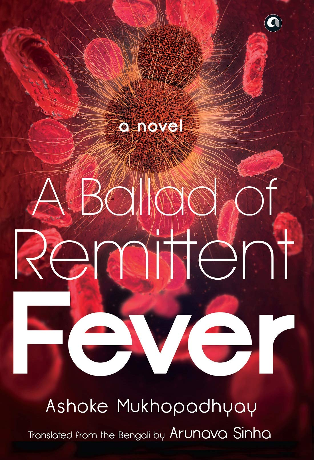 A Ballad of Remittent Fever /